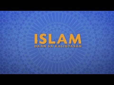 Islam Daan sa Kaligtasan - Part 1  [HD]