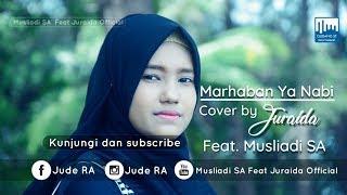 Sholawat Paling Merdu MARHABAN YA NABI Cover By Juraida & Musliadi SA MP3