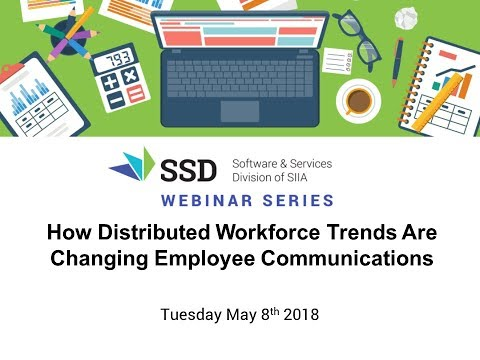 SSD Webinar | How Distributed Workforce Trends Are Changing Employee Communications