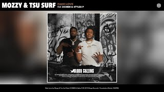 Mozzy & Tsu Surf - Fake Love (Audio) (feat. DCMBR & Styles P)