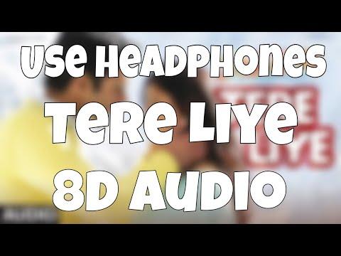 Tere Liye (8D Audio) | SANAM RE | Pulkit Samrat, Yami Gautam | Divya Khosla Kumar