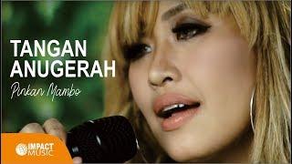 Gambar cover Pinkan Mambo Tangan AnugerahMu