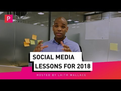 Social Media Lessons For 2018 | Pixeloute Consultancy