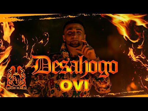 Ovi - Desahogo [Official Video]