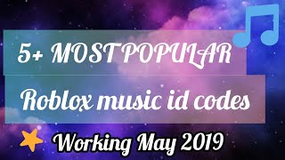 5+ * MOST POPULAR * MUSIC ID CODES (Roblox) * WORKING MAY 2019*