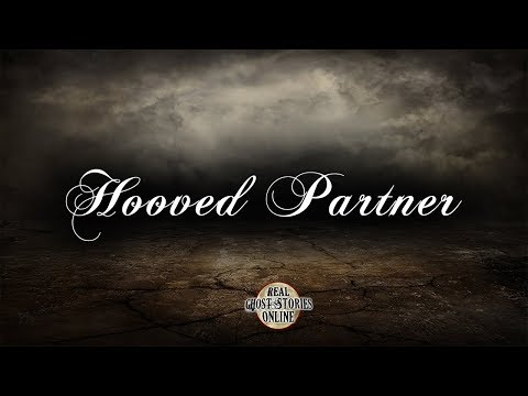 Hooved Partner | Ghost Stories, Paranormal, Supernatural, Hauntings, Horror