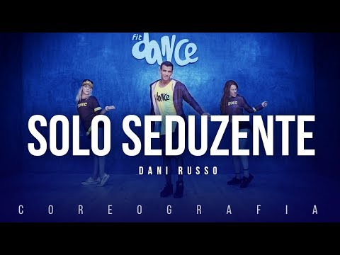 Solo Seduzente - Dani Russo | FitDance TV (Coreografia) Dance Video