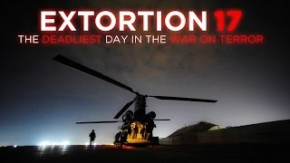 Extortion 17, The Deadliest Day in the War on Terror