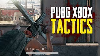 Tactics I Use On PUBG Xbox (Playerunknown's Battlegrounds)