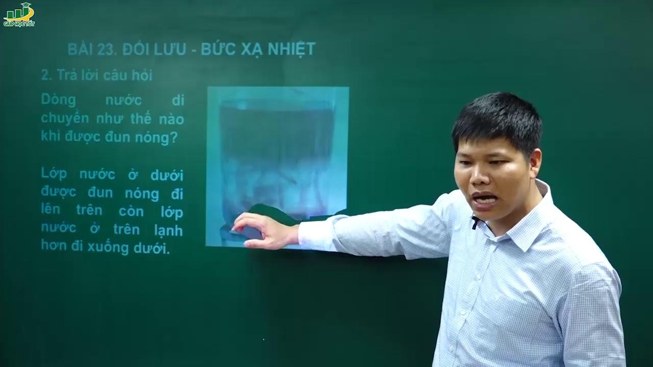 Vật Lí lớp 8- Bài giảng Bài 23 Đối lưu-Bức xạ nhiệt|Chương nhiệt học |Thầy Trần Văn Huỳnh