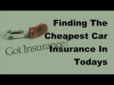 Finding The Cheapest Car Insurance In Todays Economy - 2017 Cheapest Car Insurance
