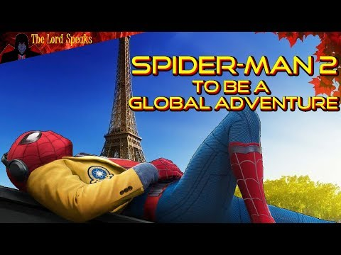Spider-Man 2 To Be A Global Adventure - The Lord Speaks