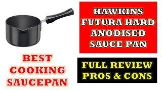 Hawkins Futura Sauce Pan - Full Review with Pros & Cons [Hindi]