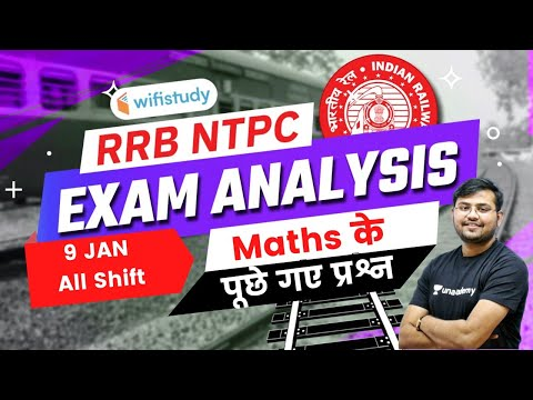 RRB NTPC Exam Analysis (09 Jan 2021, All Shifts) | Maths Asked Questions by Sahil Khandelwal