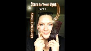 PART 1: REVIEW/Tutorial- Charlotte Tilbury Stars In Your Eyes Palette- on HOODED, CREPEY lids