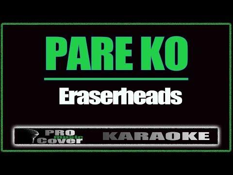 Pare ko - ERASERHEADS (KARAOKE)