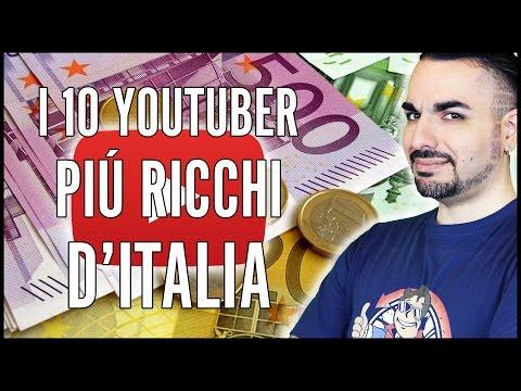 I 10 YOUTUBER PIÚ RICCHI D'ITALIA. E giocherelloni...