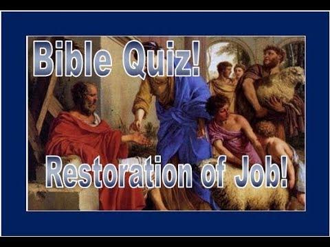 Bible Quiz - Restoration of Job!