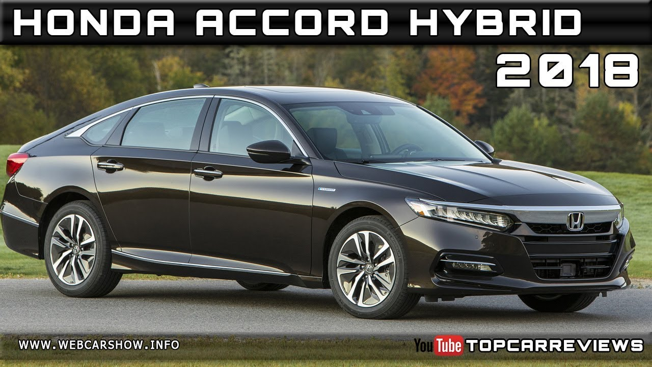 2018 HONDA ACCORD HYBRID Review Rendered Price Specs Release Date