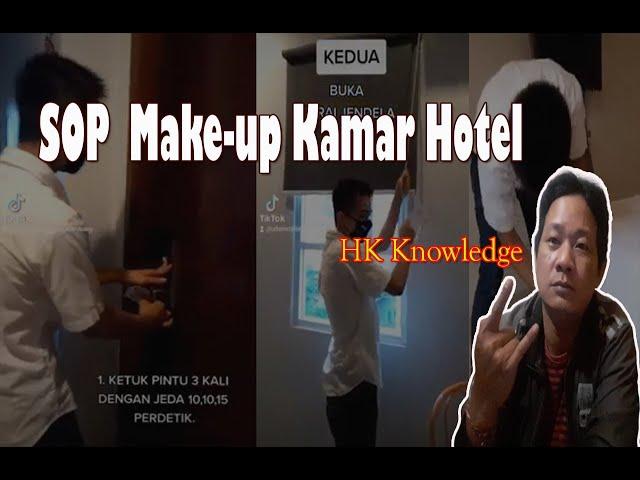 SOP Housekeeping membersihkan Kamar Hotel