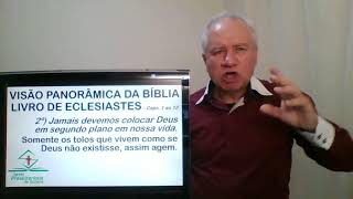Estudo bíblico: Visão Panorâmica da Bíblia - Eclesiastes (Caps.1-12)
