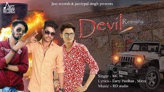 Devil Retruns | (Full Song) | NK 36 | New Punjabi Songs 2019 | Latest Punjabi Songs 2019