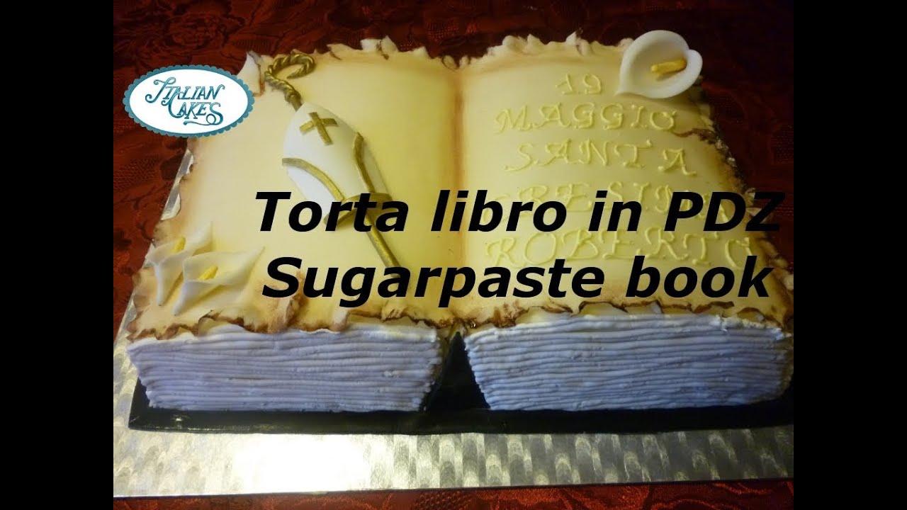 Renato Cake Design Ricetta Pasta Di Zucchero : Torta libro in pasta di zucchero (Sugarpaste book cake) by ...