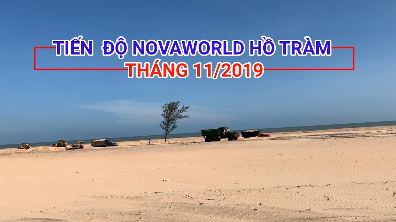✅【Tiến độ NovaWorld Hồ Tràm】® Cập nhật xây dựng tháng 11/2019 | NovaWorld.VIP