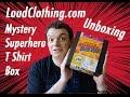 LoudClothing.com Unboxing | Mystery Superhero T Shirt Box