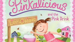 Pinkalicious and the Pink Drink Read Aloud