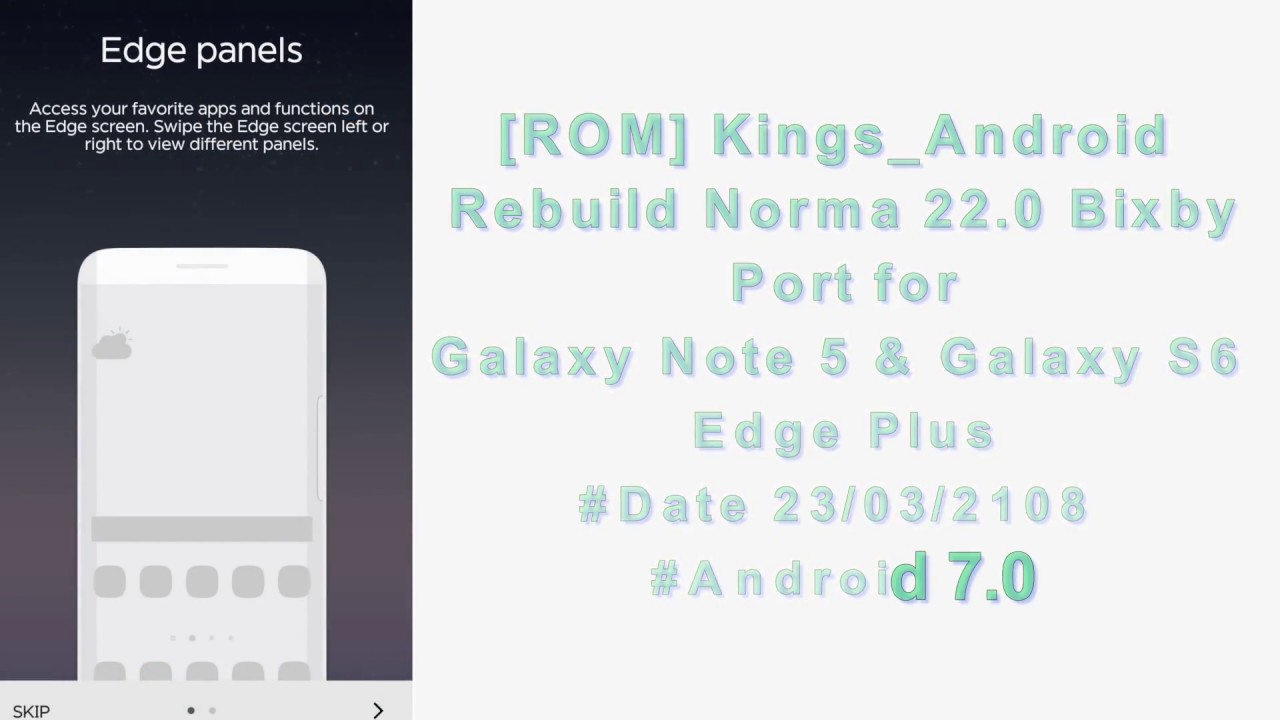 ROM] Kings_Android Rebuild Norma 22 0 Bixby Port for Galaxy