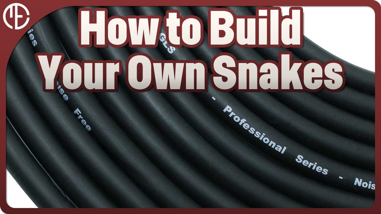 How to Build Your Own Snakes (Not Just Audio Snakes!) Wiring Snake on