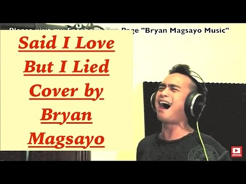 MICHAEL BOLTON - Said I Loved You But I Lied cover by Bryan Magsayo