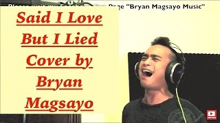 Michael Bolton - Said I Loved You But I Lied cover by Bryan