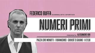 Federico Buffa intervistato da Alessandro Iori (intervista integrale - Numeri Primi)