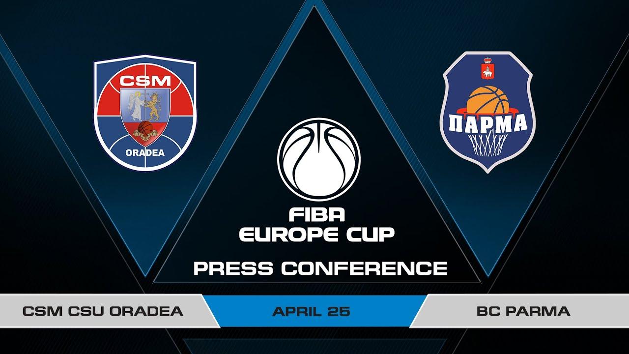 Press Conference - 3RD PLACE: CSM CSU Oradea v BC Parma - FIBA Europe Cup 2020