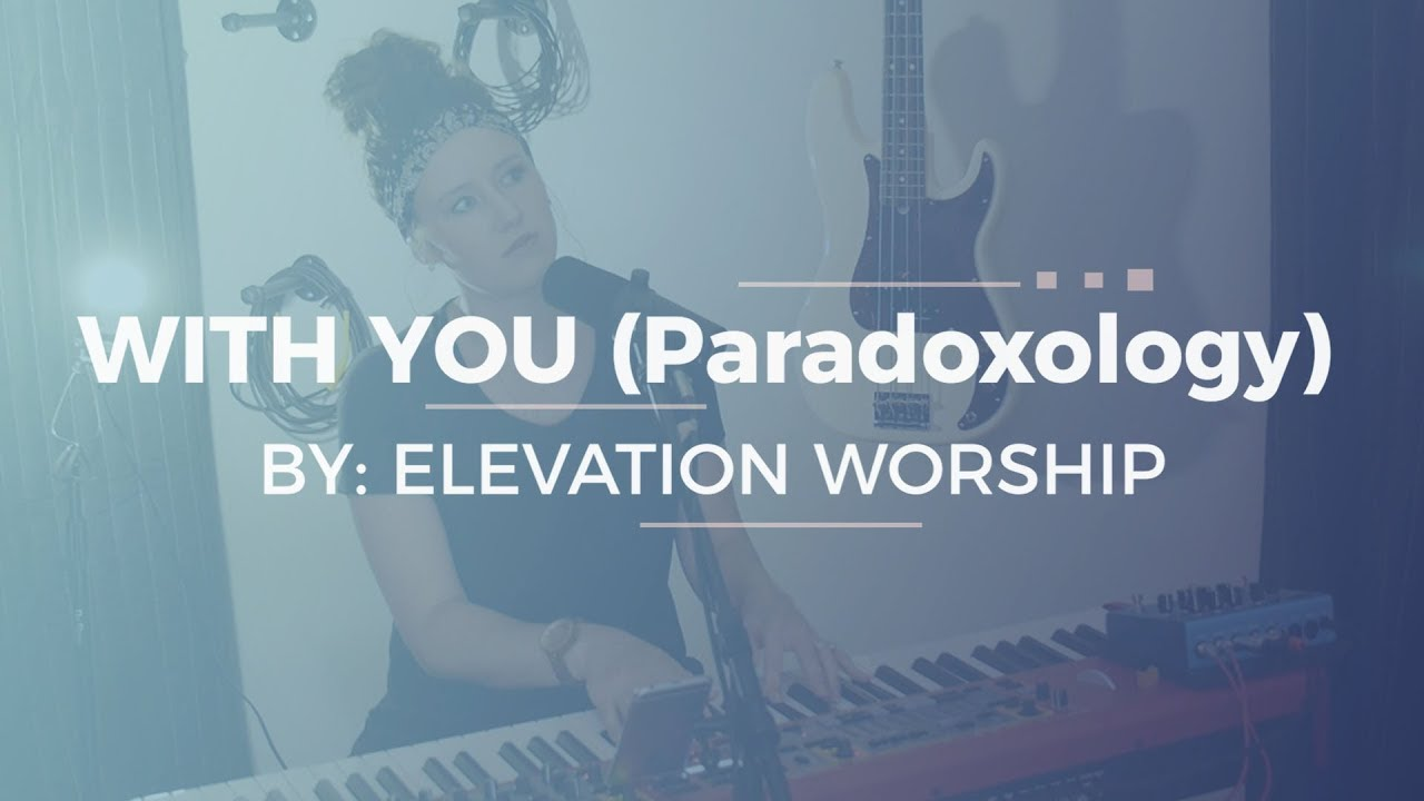 With You - Elevation Worship