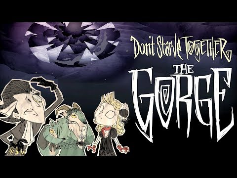 Don't Starve Together Event | The Gorge