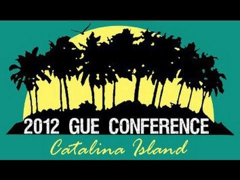 2012 GUE Conference - Catalina Island