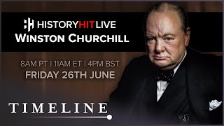 Was Winston Churchill Racist? | History Hit LIVE on Timeline