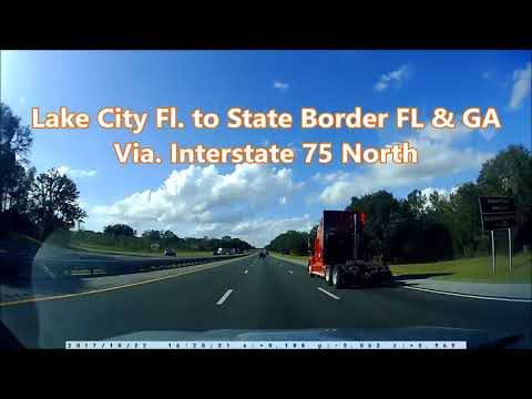 Dring from Lake City Fl  to State Border FL & GA (Via Interstate 75 North)