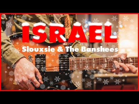 Israel By Siouxsie \u0026 The Banshees | Xmas Special