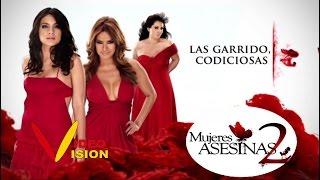 Mujeres Asesinas 2   LAS GARRIDO CODICIOSAS (videovision)