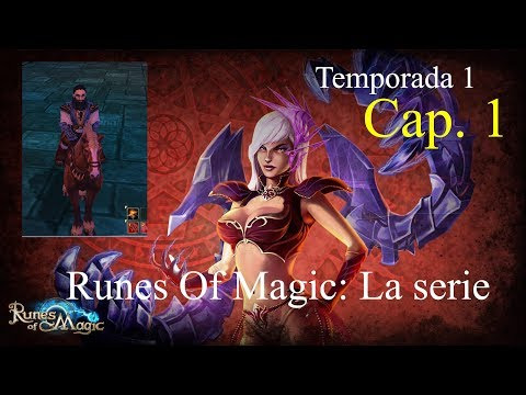 Runes Of Magic: La Serie | | |  Capitulo 1×01 Gameplay Español 2018