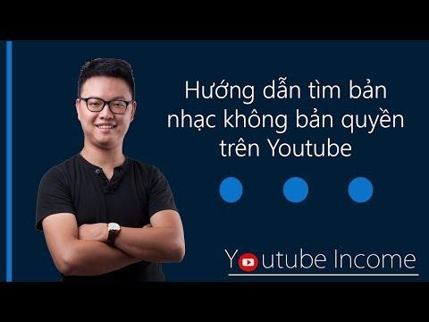 Hướng dẫn tìm kiếm bản nhạc Free trên Youtube