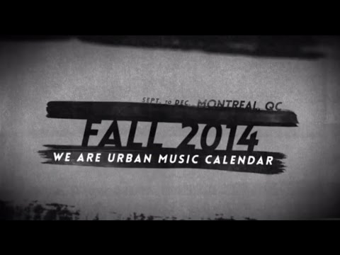 WE ARE URBAN MUSIC - FALL 2014 CALENDAR