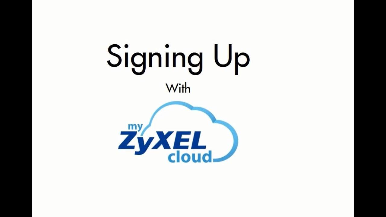 My ZyXEL Cloud Setup