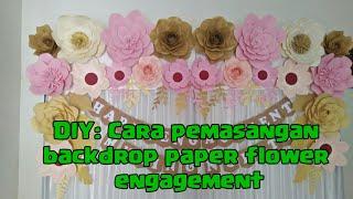 Video DIY : CARA PEMASANGAN BACKDROP PAPER FLOWER LAMARAN download MP3, 3GP, MP4, WEBM, AVI, FLV Oktober 2019