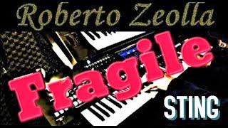 FRAGILE (STING) - ROBERTO ZEOLLA ON YAMAHA GENOS