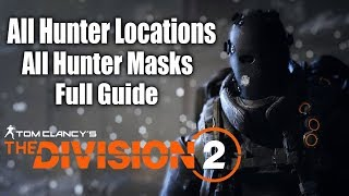 Division 2: All Hunter Locations, All Masks, Full Guide